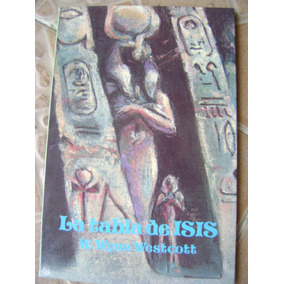La Tabla De Isis. William Wynn Westcott. $199 Dhl
