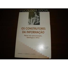 Os Construtores Da Informação (psicologia Social) Pedrinho A