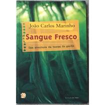 Livro Sangue Fresco - João Carlos Marinho.