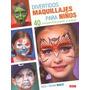 Divertidos Maquillajes Para Niños (artesania Y Manualidades