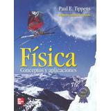 Fisica Conceptos Y Aplicaciones 7/ed- Tippens / Mc Graw Hill