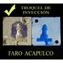 Troquel De Inyección De Cera Y Plástico Faro Acapulco