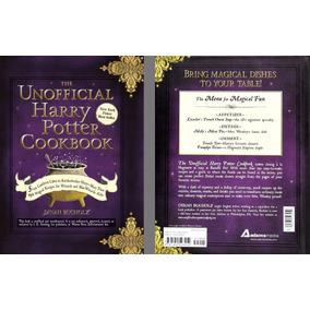 Harry Potter, El Libro De Cocina No Oficial - 150 Recetas
