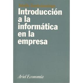 Introducción A La Informática De La Empresa. A. Santodomingo