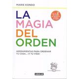 La Magia Del Orden. M Kondo. Nuevo Y Hermeticamente Cerrado