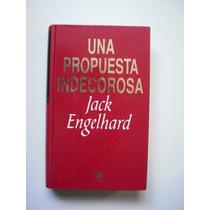 Una Propuesta Indecorosa - Jack Engelhard - 1993