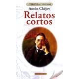 Relatos Cortos-anton Chejov
