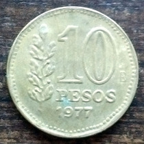 Moneda 10 Pesos Argentina 1977 - Buena!