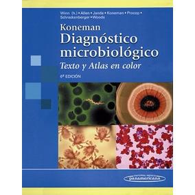 Libro: Diagnóstico Microbiológico. Texto Y Atlas En... - Pdf