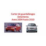Carter Guardafango Guardabarro Delantero Aveo 2004 - 2010