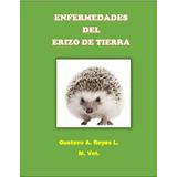 Enfermedades Del Erizo De Tierra E-book