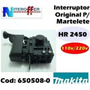 Interruptor Original P/martelete Hr 2450 110/220v Makita