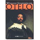 Otelo (coleção L&pm Pocket) William Shakespe