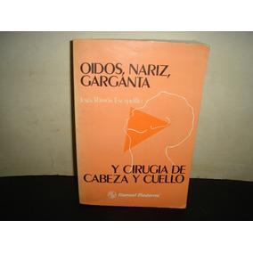 Oidos, Nariz, Garganta Y Cirugía De Cabeza Y Cuello