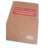 Manual De Ingenieria Economica Y Organizacion Industrial