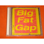 Big Fat Gap * Cd * Importado * Unico En Mercado Libre