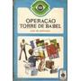 Livro Operação Torre De Babel Luiz De Santiago