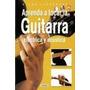 Aprenda A Tocar La Guitarra Electrica Y Acustica, Atlas Ilu
