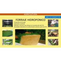 Manual Para Producir Forraje Hidroponico (libro Formato Pdf)