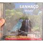 Cd Sanhaço Melodia ( Canto Rio De Janeiro )