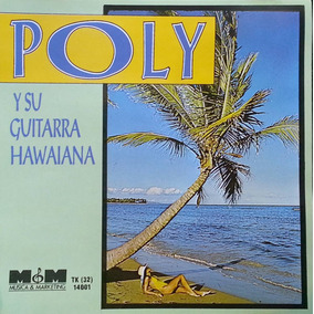 Poly Y Su Guitarra Hawaiana 1993 M&m