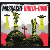Massacre - Biblia Ovni Cd 2015 - Los Chiquibum