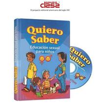 Quiero Saber Educacion Sexual Para Niños 1 Vol Clasa