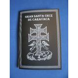 Libro Gran Santa Cruz De Caravaca Tesoro De Oraciones