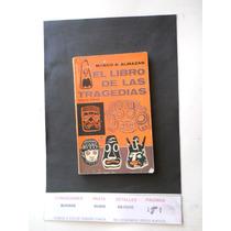 El Libro De Las Tragedias Marci Antonio Almazan Envio Gratis
