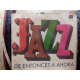 Jazz De Entonces A Ahora