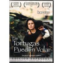 Las Tortugas Pueden Volar Pelicula Cine Arte Dvd