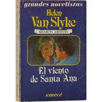 El Viento De Santa Ana - Helen Van Slyke