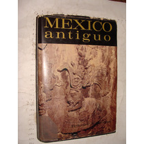 Libro Mexico Antiguo , Federico A. Peterson , Año 1966 , 351