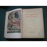 Los Precursores Del Renacimiento, Eugenio Muntz