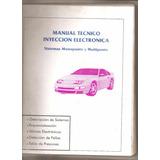 Manual Tecnico Inyeccion Electronica