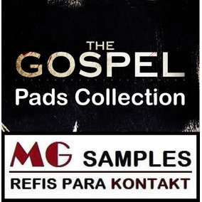Gospel Pads Collection Kontakt + Brindes + Shimmer Pads Nki