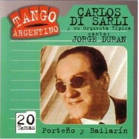 Carlos Di Sarli - Porteño Y Bailarín - Con Jorge Durán - Cd