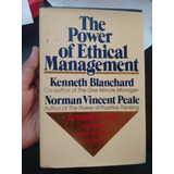 Libro: The Power Of Ethical Management .