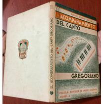 Acompañamiento Canto Gregoriano. Manuel Bernal Jiménez 1944