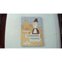 Fernando Pessoa, O Menino Da Sua Mãe - Editora Cia Das Letra