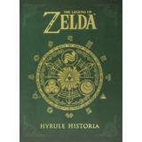 The Legend Of Zelda: Hyrule Historia Book