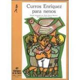 Curros Enríquez Para Nenos (alba Y Mayo, Poesía) Manuel Cur