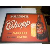Placa Decorativa Brahma Chopp Em Garrafa Ou Em Barril 01 Ret
