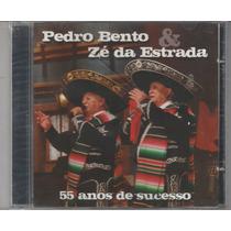 Pedro Bento E Zé Da Estrada - Cd 55 Anos De Sucesso-lacrado