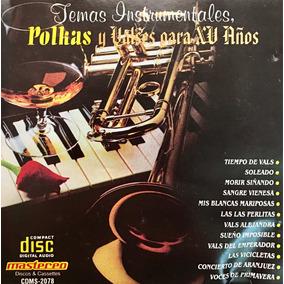 Cd Temas Instrumentales Polkas Y Valses Para Xv Años Usado