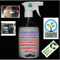 Lava Carro A Seco Lavagem Ecológica 500ml * Top Carnaúba