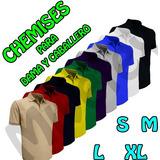 Chamises Damas Y Caballeros Unicolor Para Uniformes