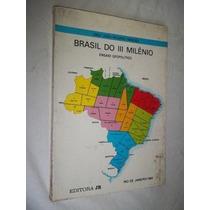 Livro - Brasil Do Iii Milênio - Sociologia