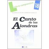 El Canto De Las Alondras-cuaderno 18; Juana Aurora Mayoral