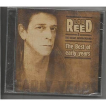 Cd Lou Reed -the Best Of.early.years,lacrado